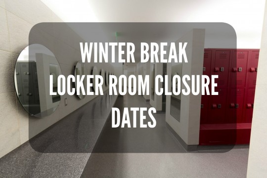 Winter Break Locker Room Closure Dates