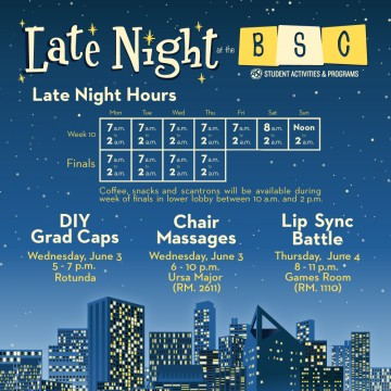 Late Night at the BSC @ Bronco Student Center (BSC, Bldg. 35) | Walnut | California | United States