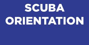 Scuba Orientation