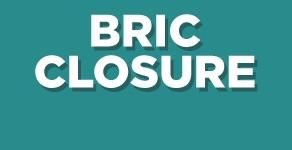 BRIC Closure