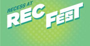 Recess at Rec Fest