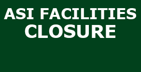 ASI Facilities Extended Closures