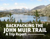 Backpacking the John Muir Trail A Trip Report