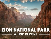 Zion National Park a Trip Report