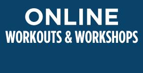 Online Workouts & Workshops