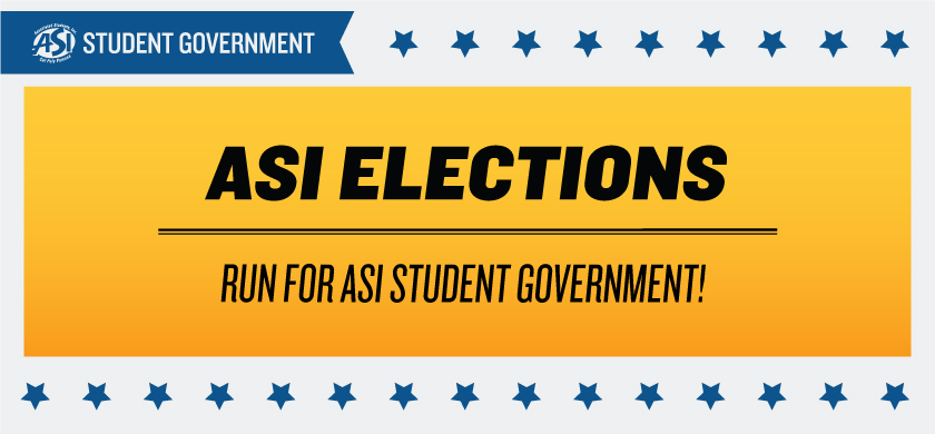 ASI Elections Run for ASI Student Government