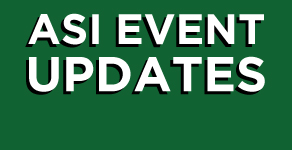 ASI Event & Program Updates