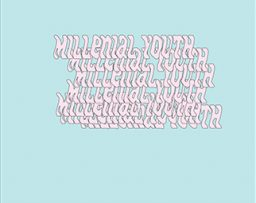 Millenial Youth typography artwork